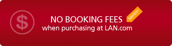 No booking fees when purchasing at LAN.com