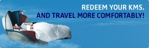 REDEEM YOUR KMS. AND TRAVEL MORE COMFORTABLY